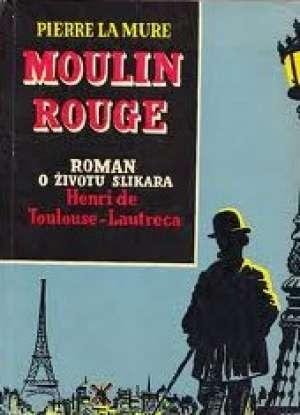 Moulin rouge Mure La Pierre tvrdi uvez