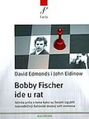 Bobby fischer ide u rat David Edmonds, John Eidinow meki uvez