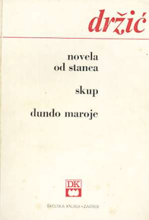 Novela od Stanca, Skup, Dundo Maroje Držić Marin meki uvez