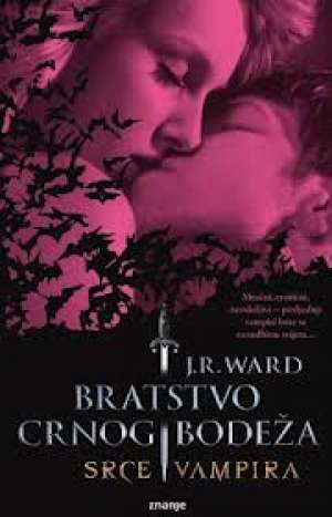 Bratstvo crnog bodeža 8 - Srce vampira Ward J. R. meki uvez