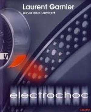 Electrochoc Laurent Garnier meki uvez