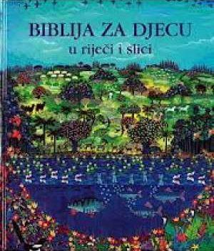 Biblija za djecu u riječi i slici Damir Lipovšek odgovara tvrdi uvez