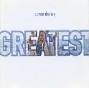Greatest Duran Duran