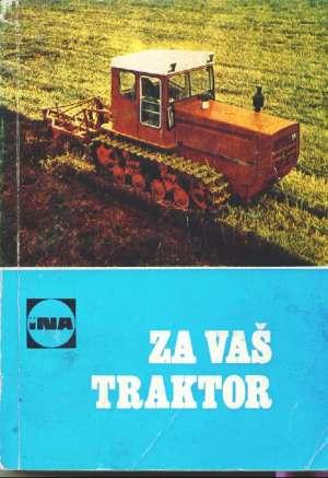 Milivoj Stipaničić /urednik - Za vaš traktor