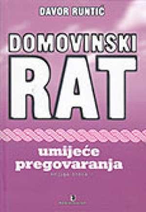 Domovinski rat - Umijeće pregovaranja, knjiga treća Davor Runtić tvrdi uvez