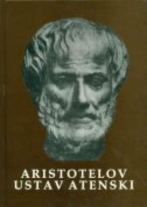 Aristotel - Aristotelov ustav atenski (pretisak iz 1948) (lošije stanje)