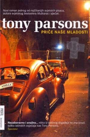 Parsons Tony - Priče naše mladosti