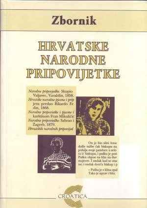Hrvatske narodne pripovijetke Ljiljana Marks / Priredila tvrdi uvez