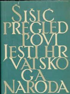 Pregled povijesti hrvatskoga naroda Ferdo Šišić tvrdi uvez