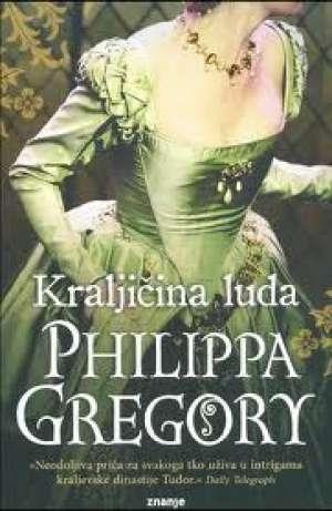 Kraljičina luda Gregory Philippa meki uvez