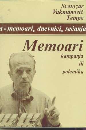 Memoari 1966-1969 1-4 - Svetozar vukmanović tempo