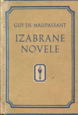 Izabrane novele I-II Maupassant Guy De tvrdi uvez