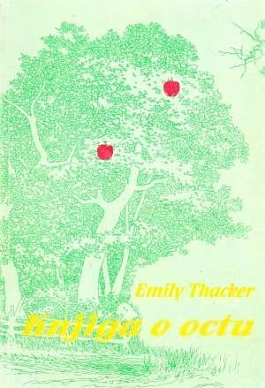 Knjiga o octu Emily Thacker meki uvez