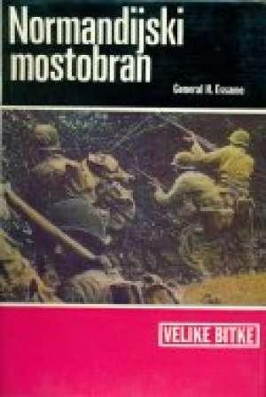 Normandijski mostobran General H. Essame tvrdi uvez