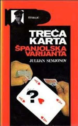 Julijan semjonov Treća Karta - španjolska Varijanta tvrdi uvez