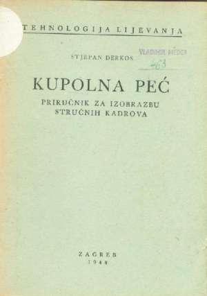 Stjepan Derkos - Kupolna peć