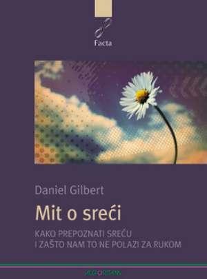 Mit o sreći Daniel Gilbert meki uvez