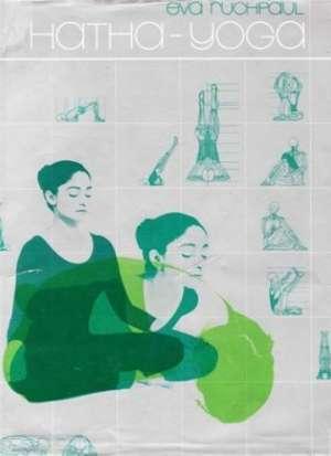 Hatha joga s pravom mjerom Eva Ruchpaul tvrdi uvez