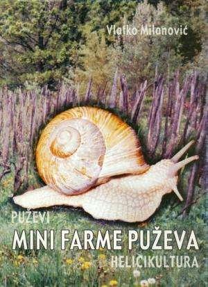 Vlatko Milanović - Mini farme puževa