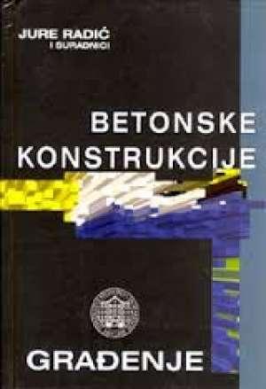 Betonske konstrukcije -građenje Jure Radić I Suradnici tvrdi uvez