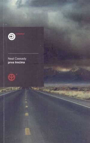 Cassady Neal - Prva trećina i drugi zapisi