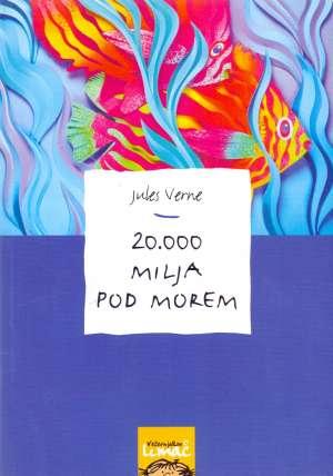 Verne Jules - 20 000 milja pod morem