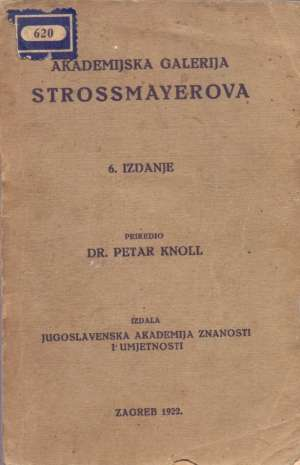 Akademijska galerija Strossmayerova Petar Knoll / Priredio meki uvez