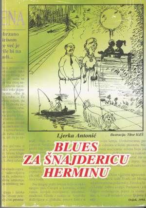 Blues za šnajdericu Herminu Ljerka Antonić meki uvez