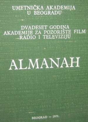 Almanah - dvadeset godina akademije za pozorište, film, radio i televiziju G.a. tvrdi uvez