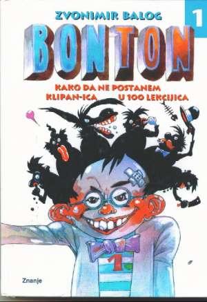 Bonton - kako da ne postanem klipan-ica u 100 lekcija Balog Zvonimir tvrdi uvez