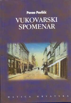 Vukovarski spomenar Pavličić Pavao tvrdi uvez