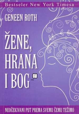 Geneen Roth - Žene, hrana i bog