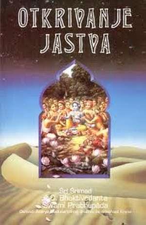 Sri Srimad A. C. Bhaktivedanta Swami Prabhupada - Otkrivanje jastva