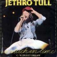 Stitch In Time / Sweet Dream Jethro Tull