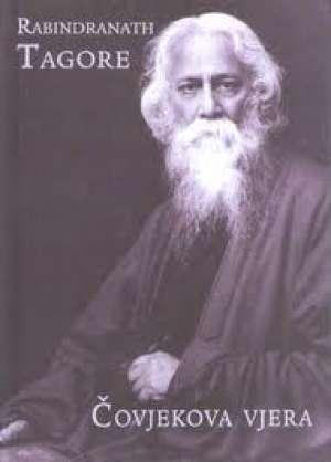 Čovjekova vjera - Hibbert predavanja održana 1930. Tagore Rabindranath tvrdi uvez