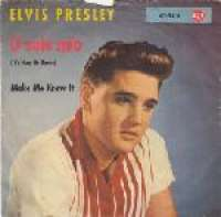 O Sole Mio (It's Now Or Never) / Make Me Know It Elvis Presley D uvez