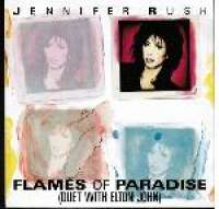Flames Of Paradise / Call My Name Jennifer Rush With Elton John D uvez
