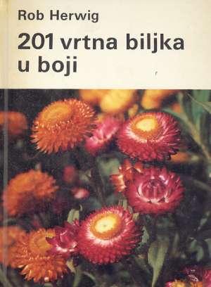 201 vrtna biljka u boji Herwig Rob tvrdi uvez