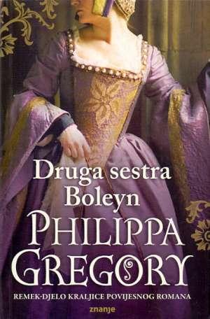 Druga sestra Boleyn Gregory Philippa meki uvez