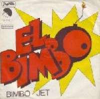 El Bimbo (Version 1)  / El Bimbo (Version 2) Bimbo Jet D uvez