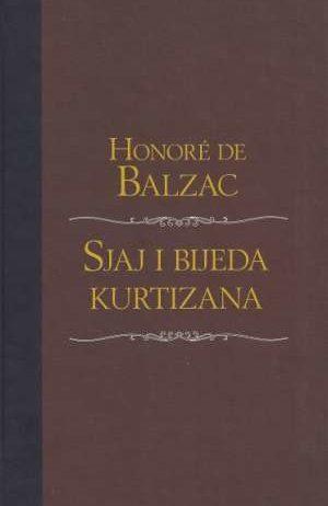 Balzac Honore De - Sjaj i bijeda kurtizana
