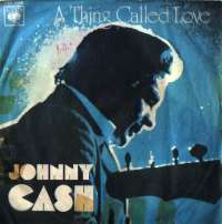A Thing Called Love / Daddy Johnny Cash F uvez