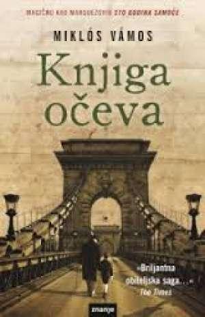 Knjiga očeva Vamos Miklos meki uvez