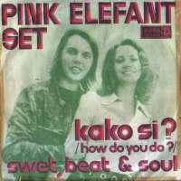 Kako Si? / Sweet, Beat Pink Elefant Set D uvez