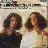 The Devil Sent You To Lorado / Somewhere In Paradise Baccara D uvez