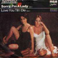 Sorry, I m A Lady / Love You Till I Die Baccara D uvez