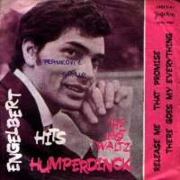 Release Me / There Goes My Everything / The Last Waltz / That Promise Engelbert Humperdinck