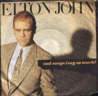 Sad Songs (Say So Much) / A Simple Man Elton John D uvez