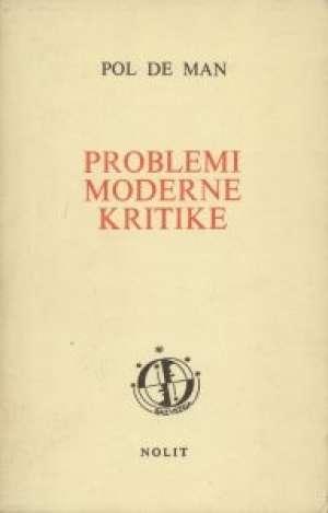 Paul De Man - Problemi moderne kritike