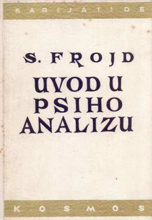 Uvod u psihoanalizu Sigmund Freud tvrdi uvez
